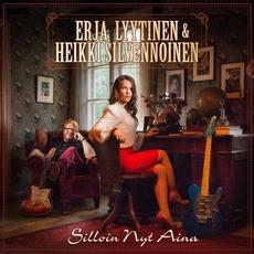 Silloin Nyt Aina mp3 Single by Erja Lyytinen & Heikki Silvennoinen