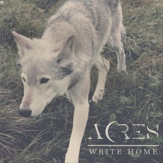 Write Home mp3 Single by Acres