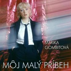 Moj malý príbeh (Remastered) mp3 Album by Marika Gombitová
