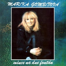 Mince na dne fontán (Re-Issue) mp3 Album by Marika Gombitová
