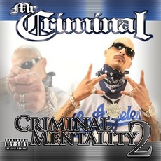 Criminal Mentality 2 mp3 Album by Mr. Criminal