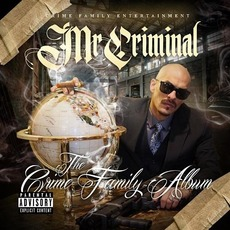 The Crime Family Album mp3 Album by Mr. Criminal