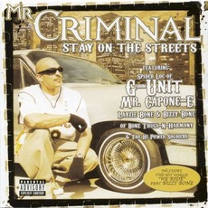 Stay on the Streets mp3 Album by Mr. Criminal