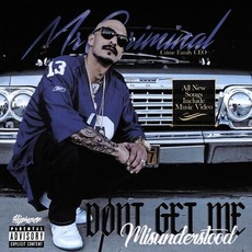 Dont Get Me Misunderstood mp3 Album by Mr. Criminal