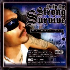 Only The Strong Survive mp3 Album by Mr. Criminal