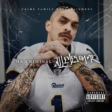 All Eyes On Me mp3 Album by Mr. Criminal