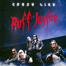 Ruff Justice (Japanese Edition) mp3 Album by Crazy Lixx