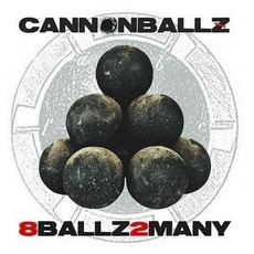8Ballz2Many mp3 Album by Cannonballz