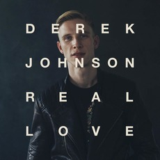 Real Love mp3 Album by Derek Johnson
