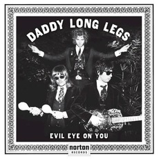 Evil Eye On You mp3 Album by Daddy Long Legs