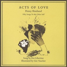 Acts Of Love mp3 Album by Penny Rimbaud