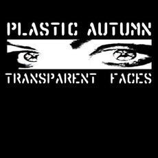 Transparent Faces mp3 Album by Plastic Autumn