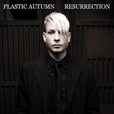 Resurrection mp3 Album by Plastic Autumn