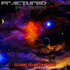 Close To Extinction mp3 Album by Fractured Planet