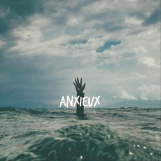 Anxieux mp3 Album by Aaron Pollock