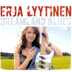 Dreamland Blues mp3 Album by Erja Lyytinen
