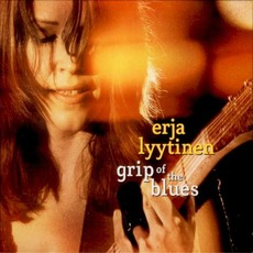 Grip of the Blues mp3 Album by Erja Lyytinen