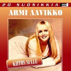 20 Suosikkia / Kiitos sulle mp3 Artist Compilation by Armi Aavikko