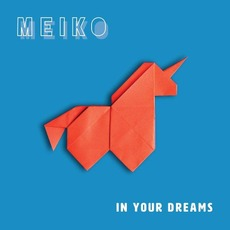 In Your Dreams mp3 Album by Meiko