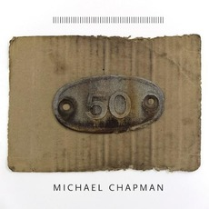 50 mp3 Album by Michael Chapman
