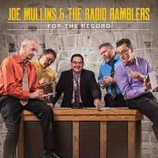 For The Record mp3 Album by Joe Mullins & The Radio Ramblers