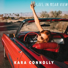 Life in Rear View mp3 Album by Kara Connolly