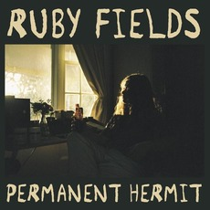 Permanent Hermit mp3 Album by Ruby Fields