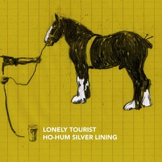Ho-Hum Silver Lining mp3 Single by Lonely Tourist