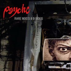 Rare Mixes & B-Sides mp3 Artist Compilation by Psyche