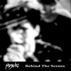 Behind the Scenes mp3 Artist Compilation by Psyche