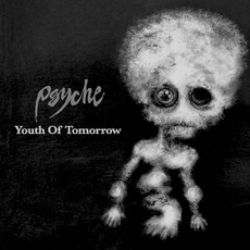 Youth of Tomorrow mp3 Single by Psyche