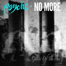 Ghosts Of The Past mp3 Single by Psyche & No More