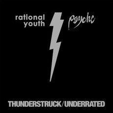 Thunderstruck / Underrated mp3 Single by Rational Youth & Psyche