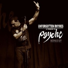 Unforgotten Rhymes: A Tribute to Psyche mp3 Compilation by Various Artists