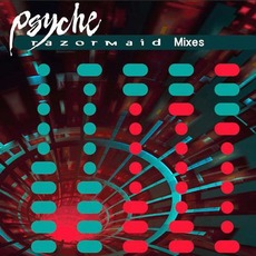 Razormaid Mixes mp3 Remix by Psyche