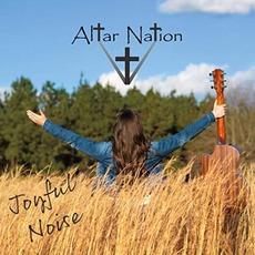 Joyful Noise mp3 Album by Altar Nation