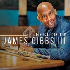 Leveled Up mp3 Album by James Gibbs III