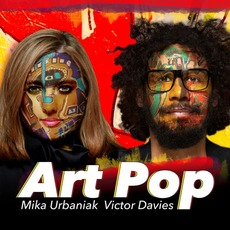 Art Pop mp3 Album by Mika Urbaniak & Victor Davies