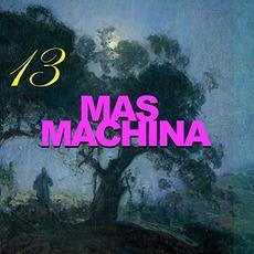 13 mp3 Album by Mas Machina