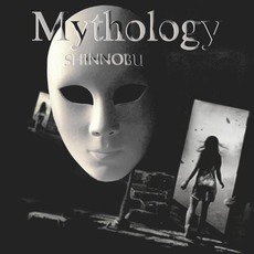 Mythology mp3 Album by Shinnobu