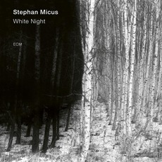 White Night mp3 Album by Stephan Micus
