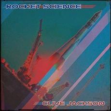 Rocket Science mp3 Album by Clive Jackson