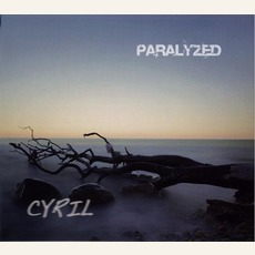 Paralyzed mp3 Album by Cyril
