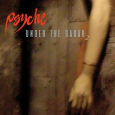Under The Radar 2 mp3 Album by Psyche