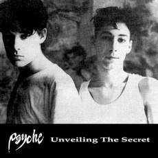 Unveiling the Secret (Remastered) mp3 Album by Psyche