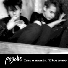 Insomnia Theatre (Remastered) mp3 Album by Psyche