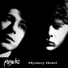 Mystery Hotel (Remastered) mp3 Album by Psyche