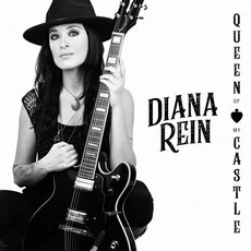 Queen Of My Castle mp3 Album by Diana Rein