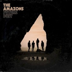 Future Dust mp3 Album by The Amazons