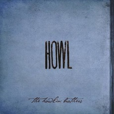Howl mp3 Album by The Howlin' Brothers